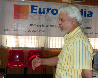 Professor Jamadagni, Chairman, Centre for Electronic Design & Technology (CEDT), Indian Institute of Sciences (IISc), Bangalor at the the first EuroIndia Information Day held in Bangalore on 22 April 2008.