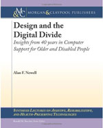 Design and the Digital Divide: Insights from  40 Years in Computer Support for Older and Disabled People