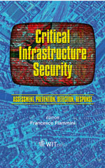 Critical Infrastructure Security: Assessment, Prevention, Detection, Response